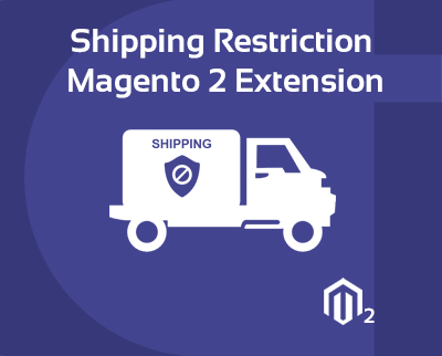 Shipping Restrictions Magento 2 Extension