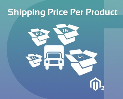 Shipping Price Per Product Magento 2 Extension